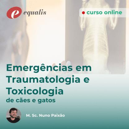 Emergências em Traumatologia e Toxicologia