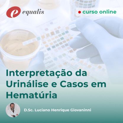 Interpretaçao da Urinálise e Casos em Hematúria
