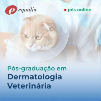 Pós Graduação Dermatologia Veterinária